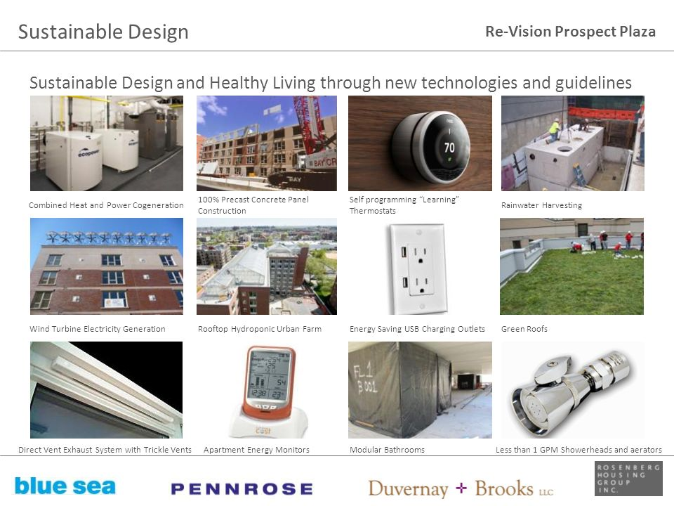 Sustainable Design Sustainable Design and Healthy Living through new technologies and guidelines. Combined Heat and Power Cogeneration.