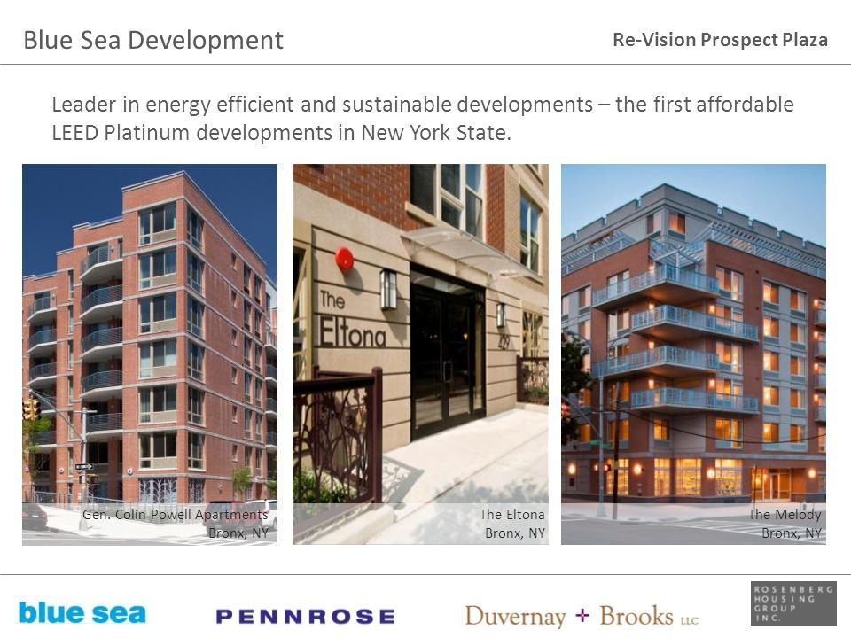 Blue Sea Development Leader in energy efficient and sustainable developments – the first affordable LEED Platinum developments in New York State.