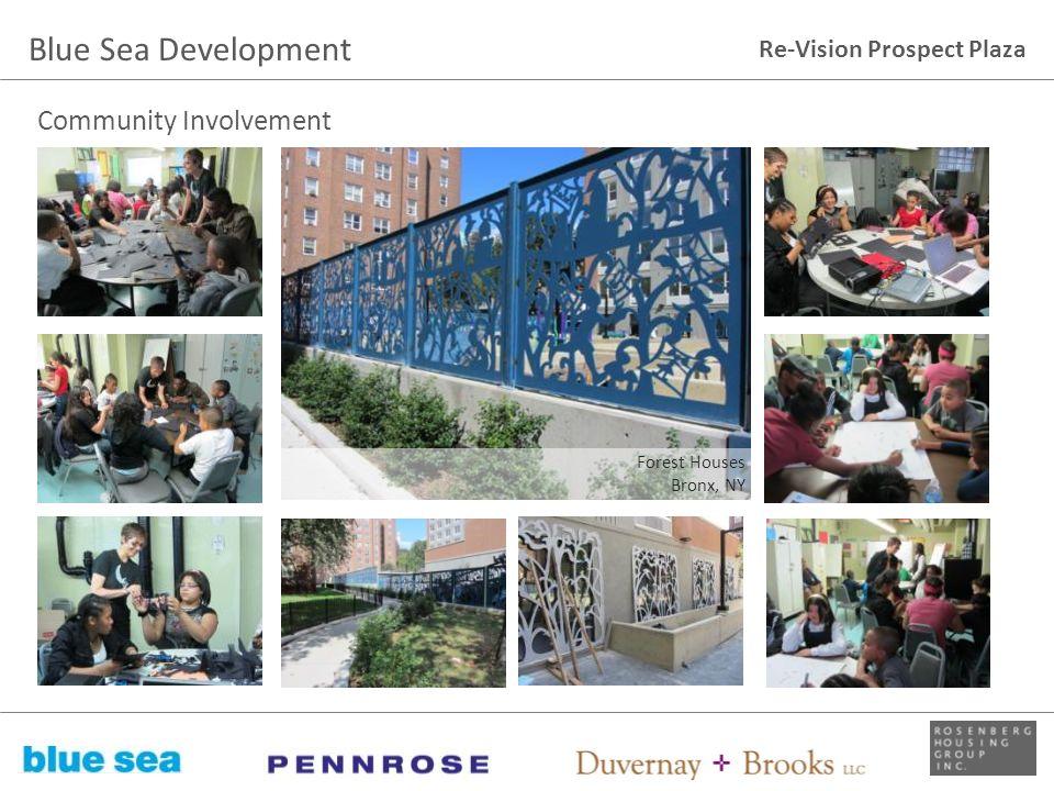 Blue Sea Development Community Involvement Forest Houses Bronx, NY