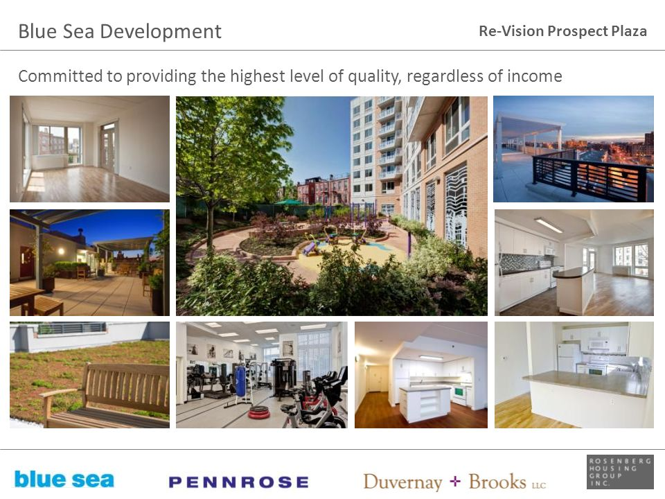 Blue Sea Development Committed to providing the highest level of quality, regardless of income