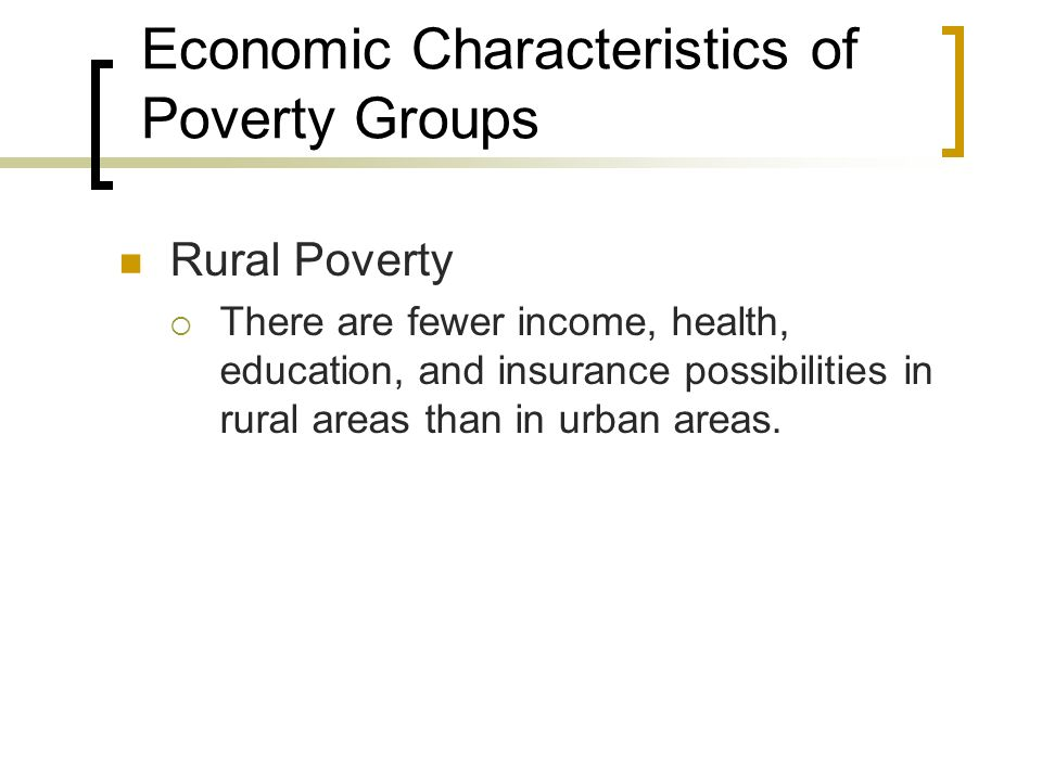 Economic Characteristics of Poverty Groups