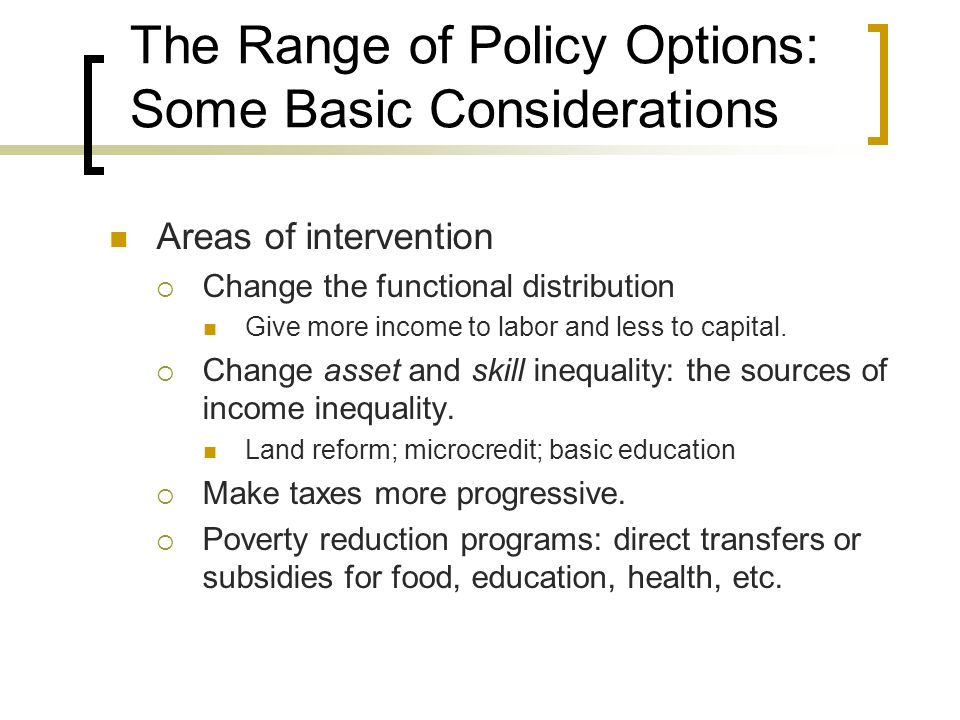 The Range of Policy Options: Some Basic Considerations