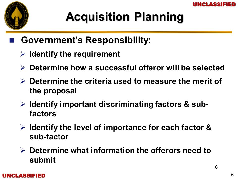 Acquisition Planning Government's Responsibility: