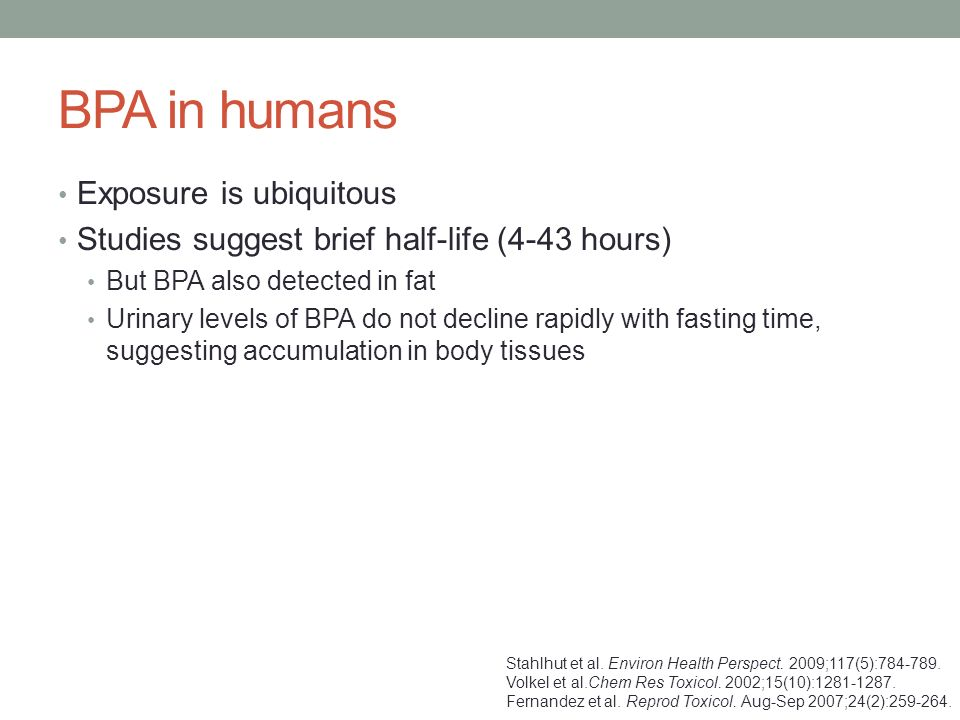BPA in humans Exposure is ubiquitous