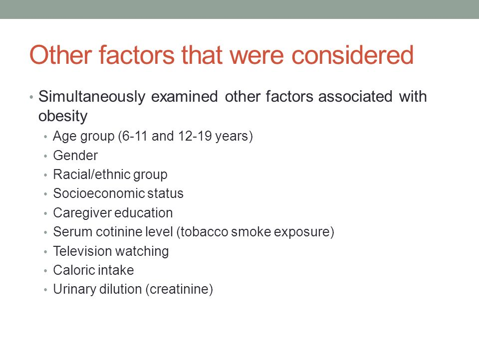 Other factors that were considered