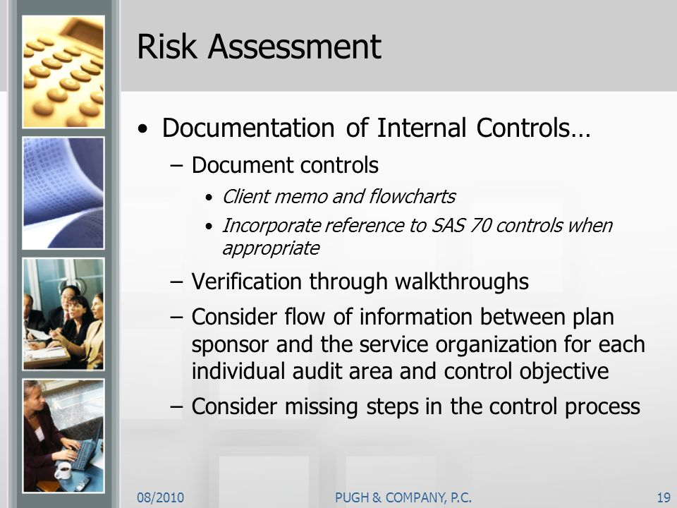 Risk Assessment Documentation of Internal Controls… Document controls