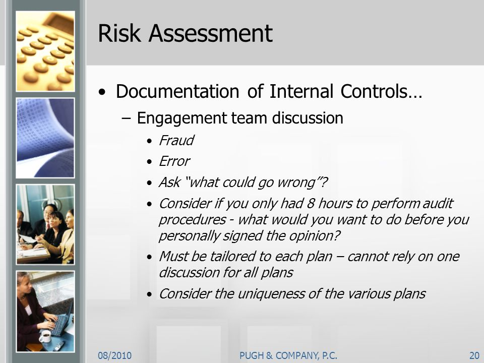 Risk Assessment Documentation of Internal Controls…