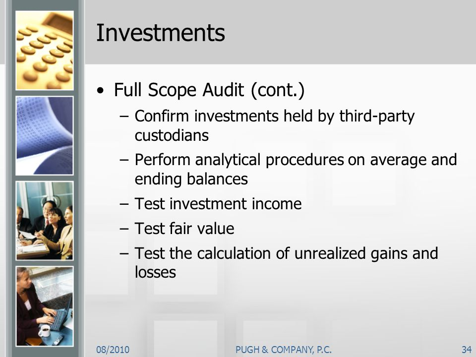 Investments Full Scope Audit (cont.)