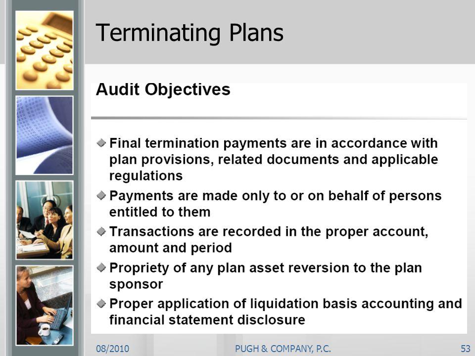 Terminating Plans 08/2010 PUGH & COMPANY, P.C.