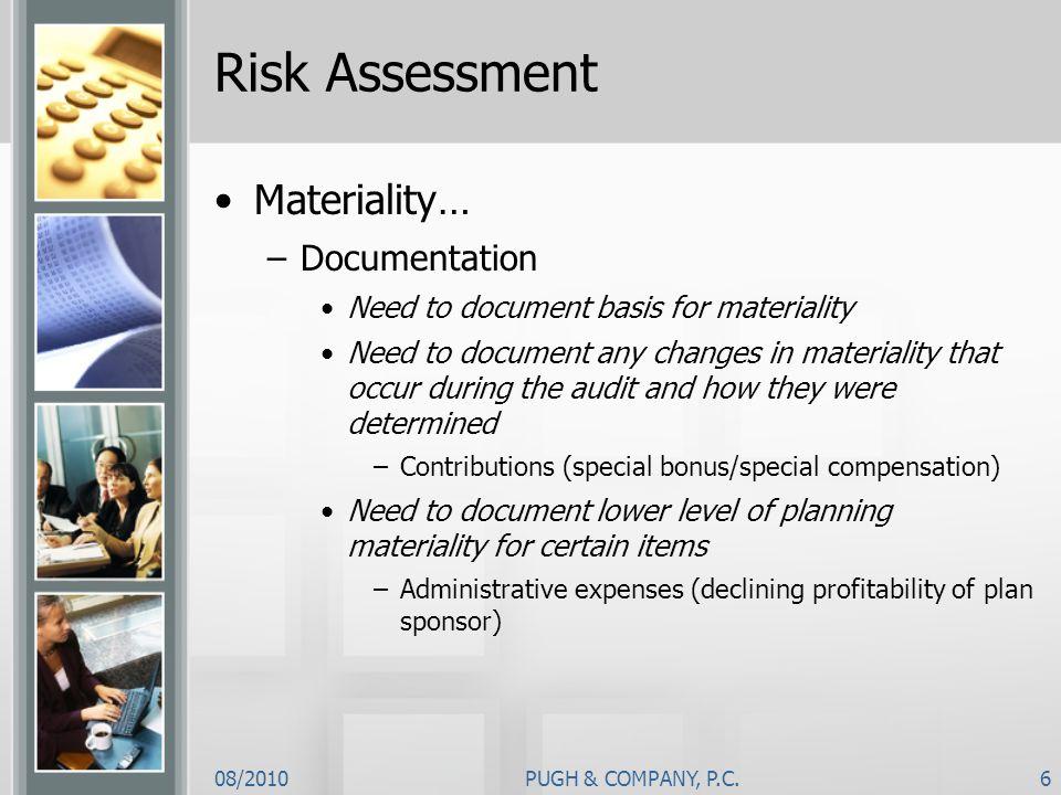 Risk Assessment Materiality… Documentation
