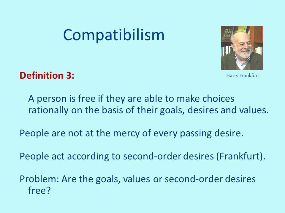 Compatibilism Definition 3: