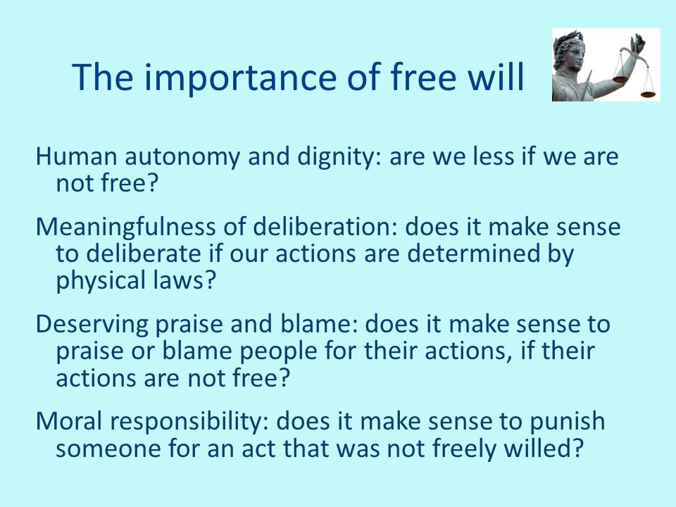 The importance of free will