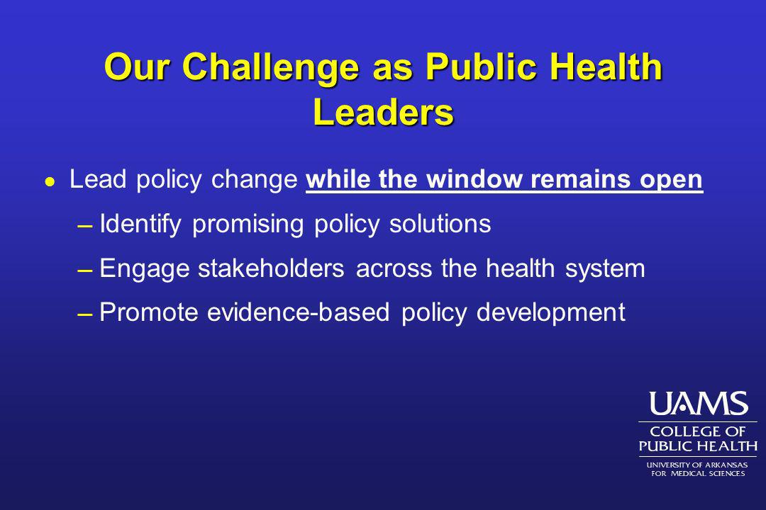 Our Challenge as Public Health Leaders