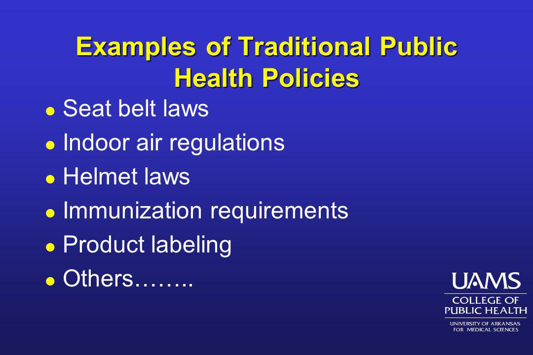 Examples of Traditional Public Health Policies