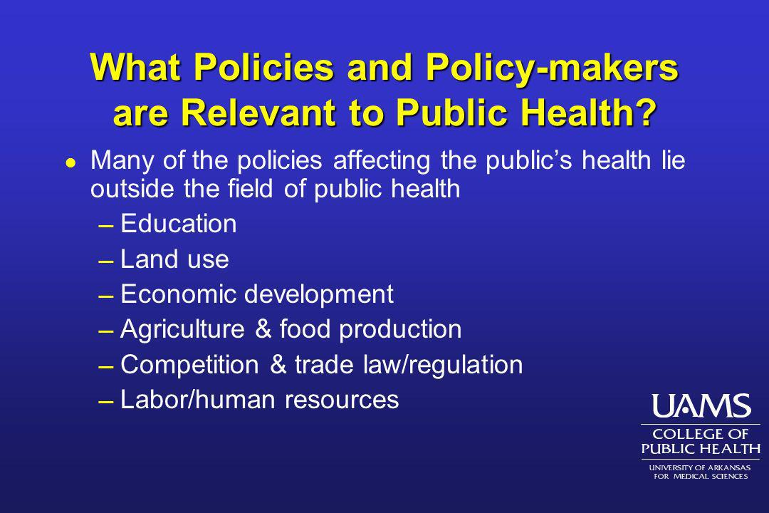 What Policies and Policy-makers are Relevant to Public Health