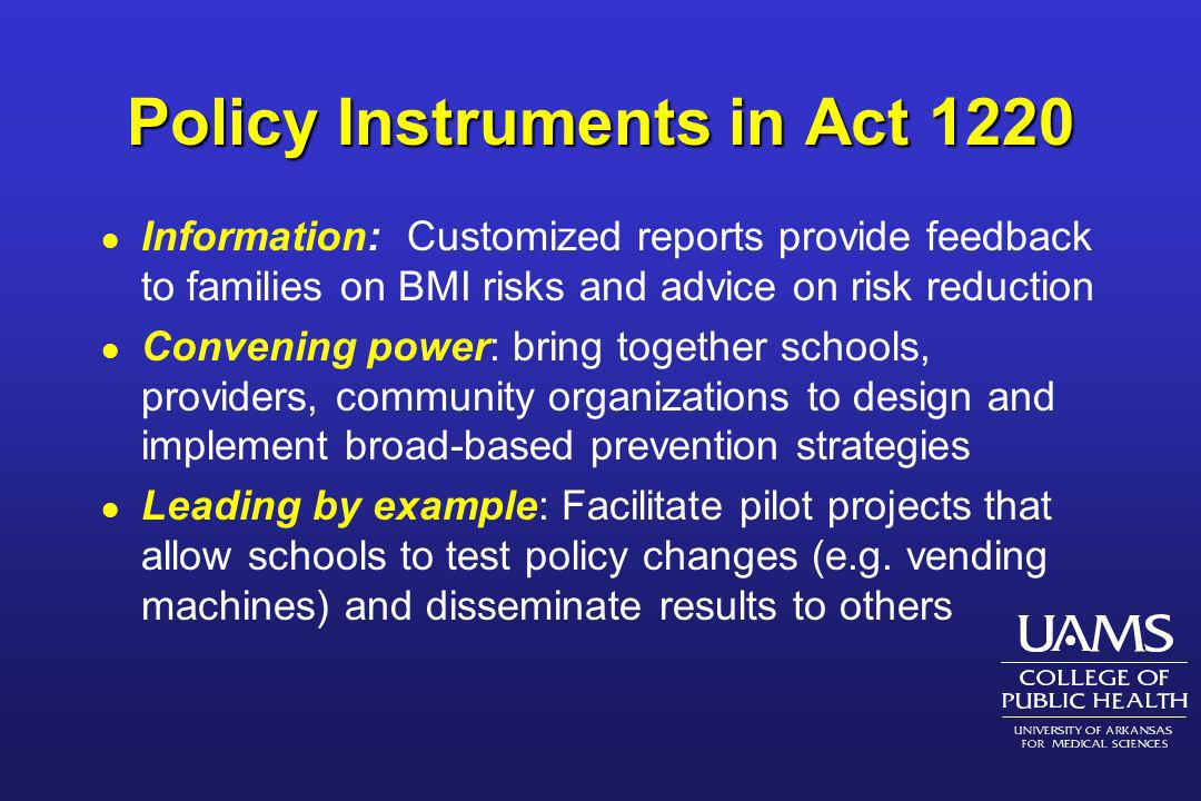 Policy Instruments in Act 1220