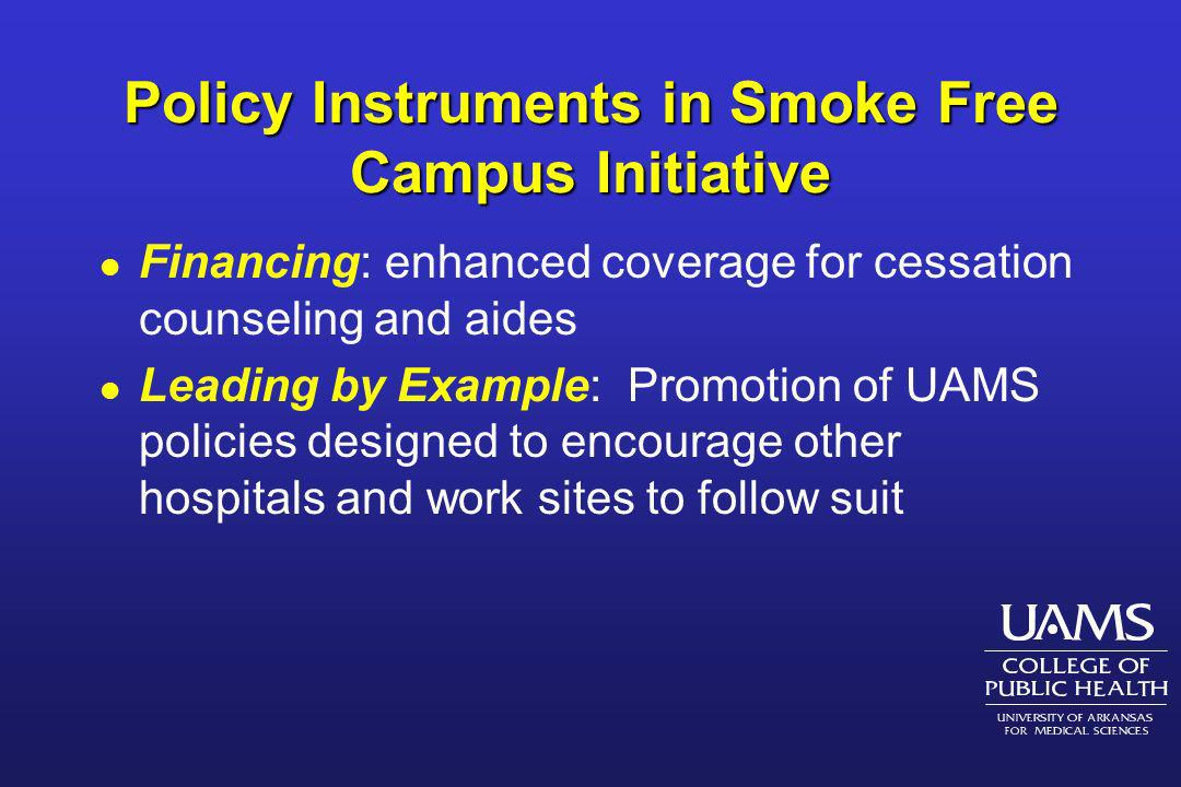 Policy Instruments in Smoke Free Campus Initiative