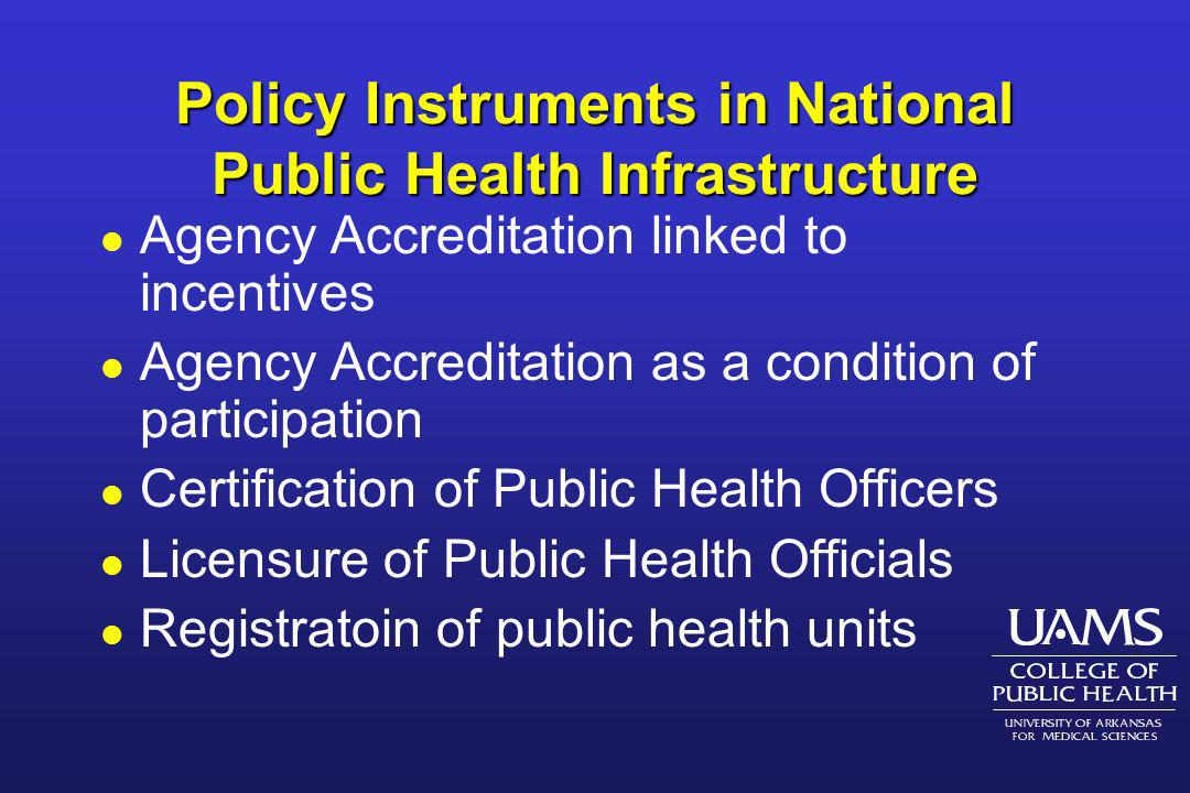 Policy Instruments in National Public Health Infrastructure