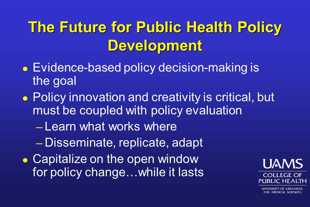 The Future for Public Health Policy Development