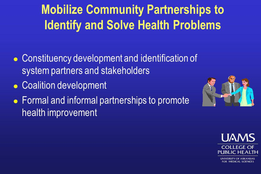 Mobilize Community Partnerships to Identify and Solve Health Problems