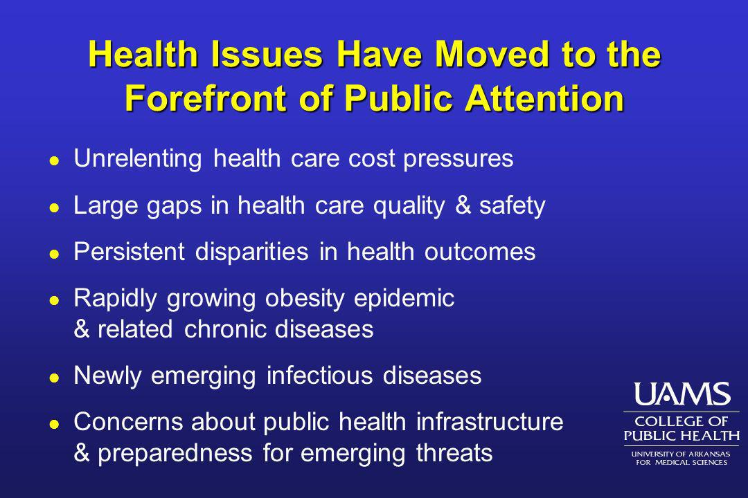 Health Issues Have Moved to the Forefront of Public Attention