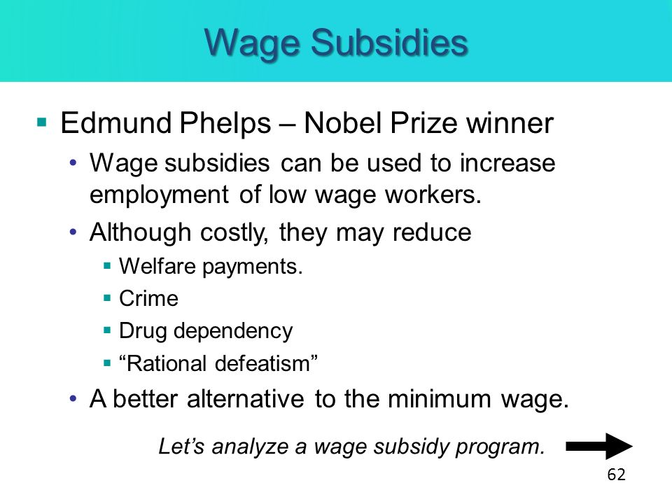 Wage Subsidies Edmund Phelps – Nobel Prize winner