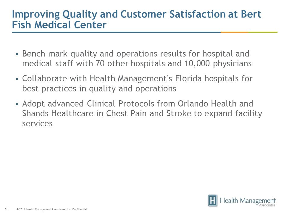 Improving Quality and Customer Satisfaction at Bert Fish Medical Center
