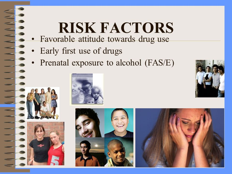 RISK FACTORS Favorable attitude towards drug use