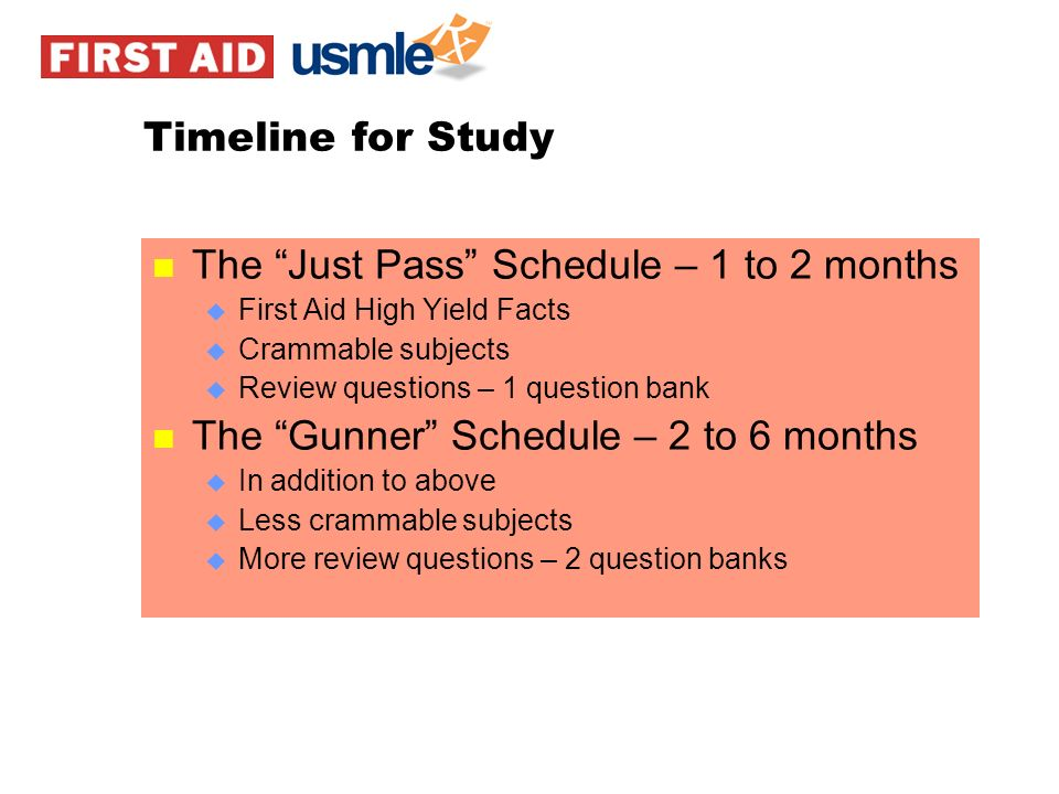The Just Pass Schedule – 1 to 2 months