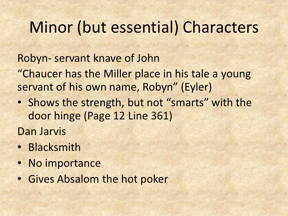 Minor (but essential) Characters