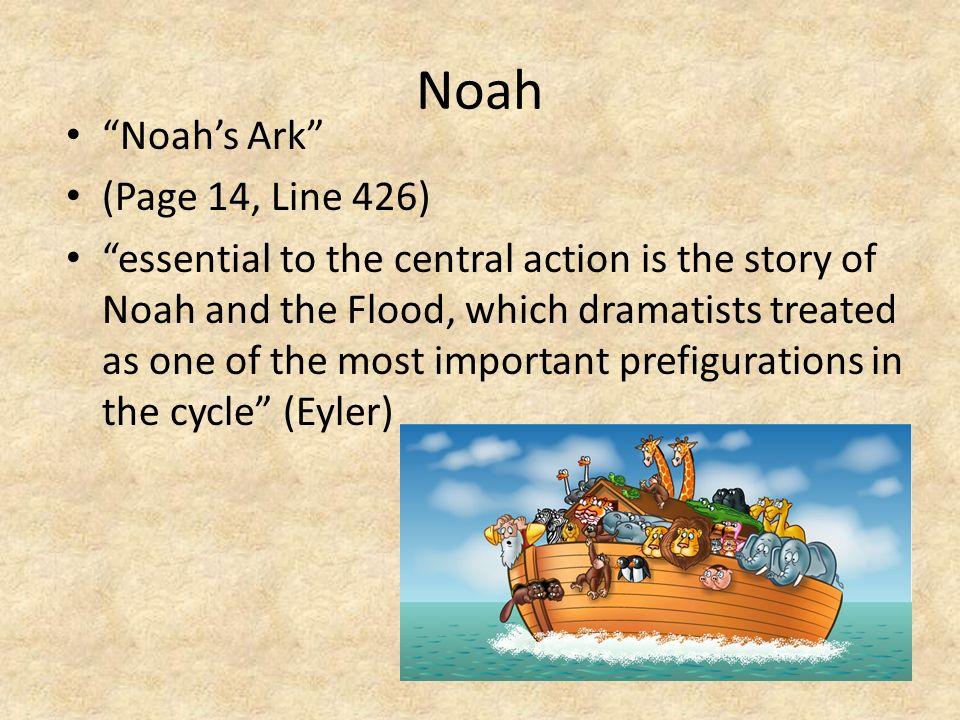 Noah Noah's Ark (Page 14, Line 426)