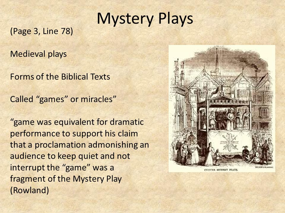 Mystery Plays (Page 3, Line 78) Medieval plays