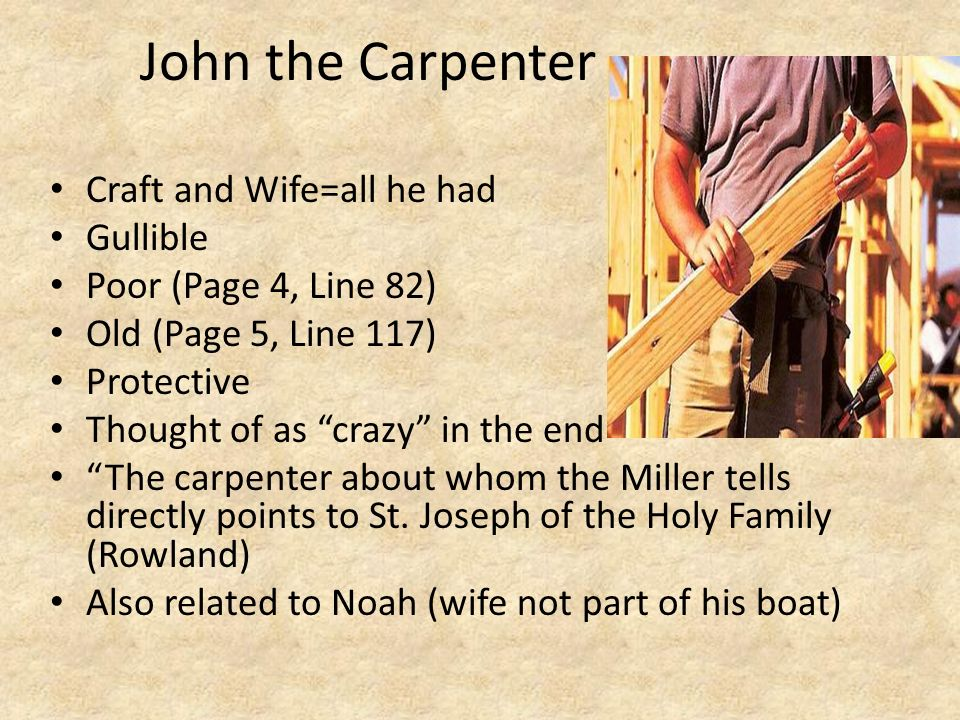 John the Carpenter Craft and Wife=all he had Gullible