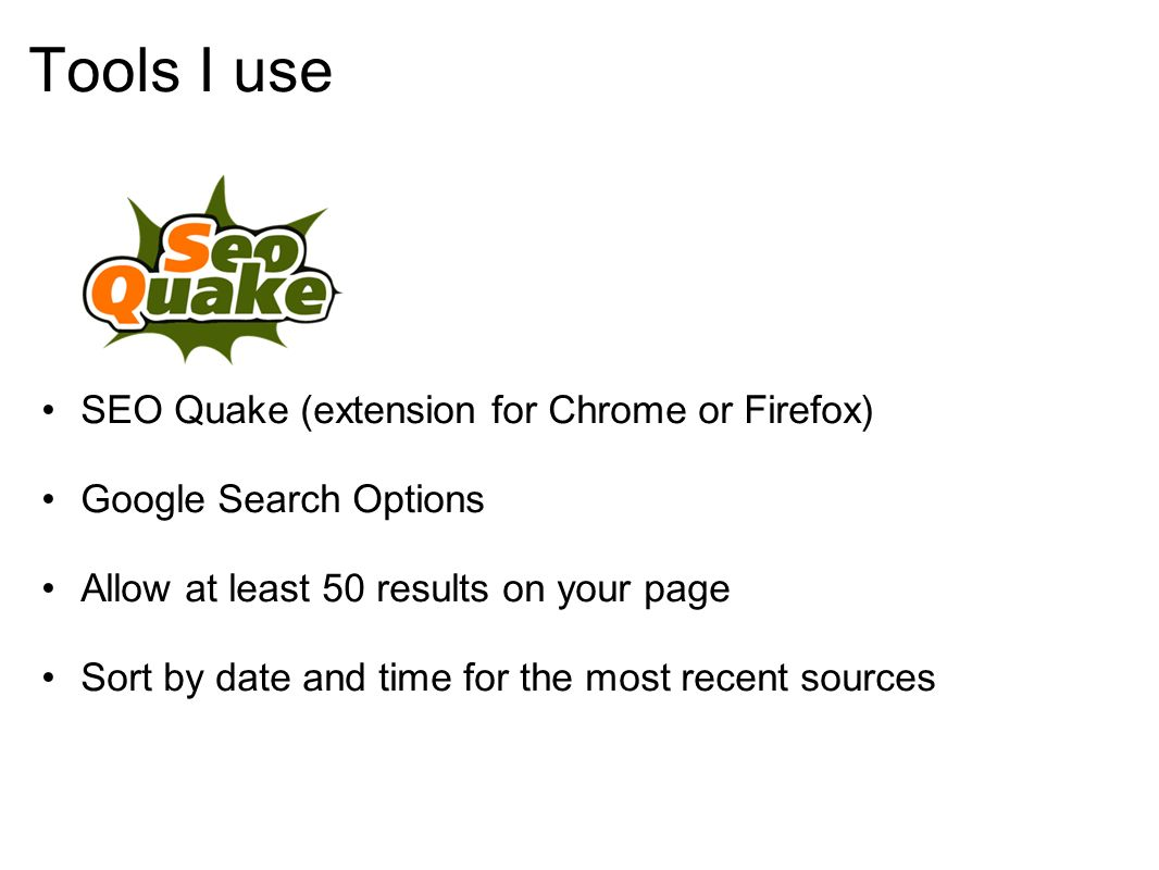 Tools I use SEO Quake (extension for Chrome or Firefox)