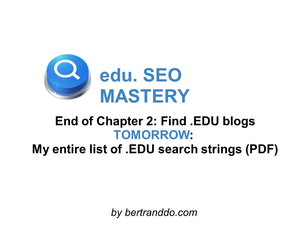 My entire list of .EDU search strings (PDF)