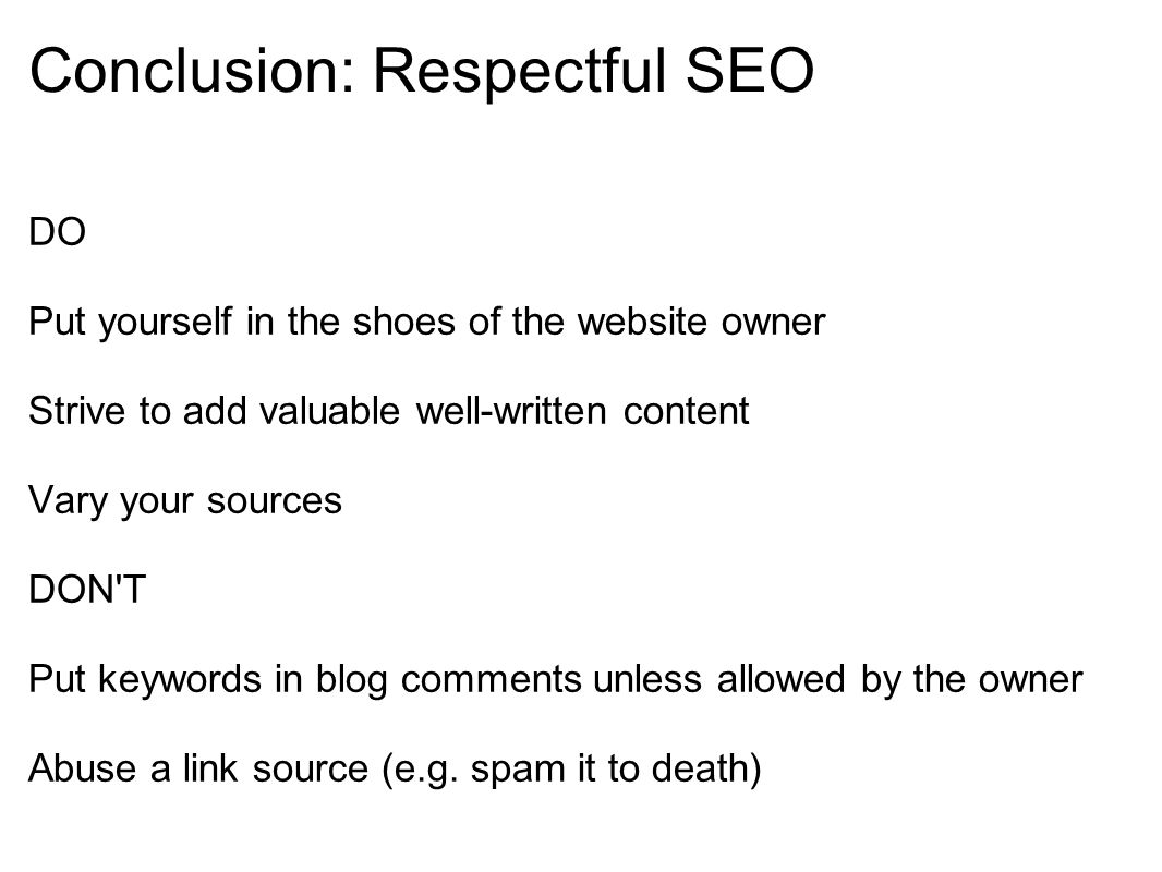 Conclusion: Respectful SEO