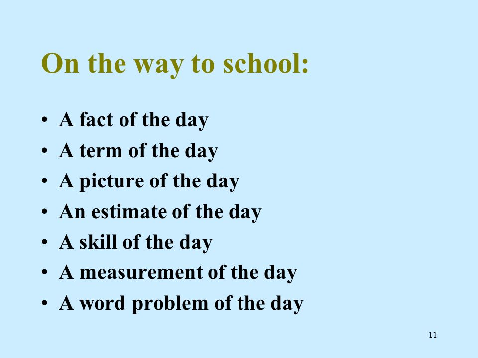 On the way to school: A fact of the day A term of the day