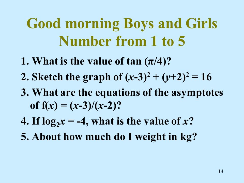 Good morning Boys and Girls Number from 1 to 5