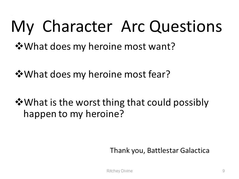 My Character Arc Questions