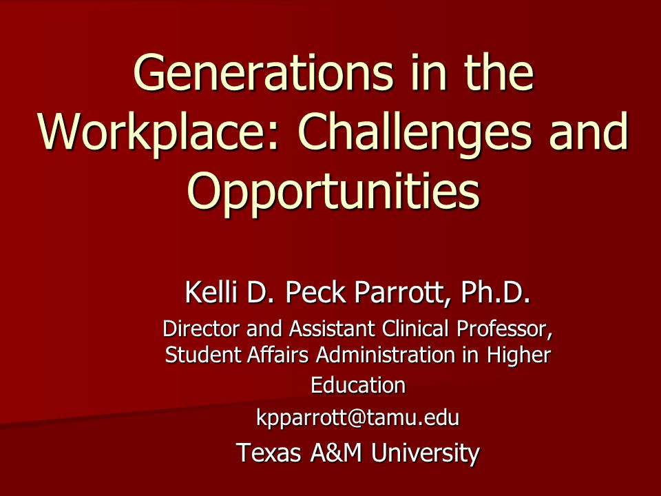 Generations in the Workplace: Challenges and Opportunities