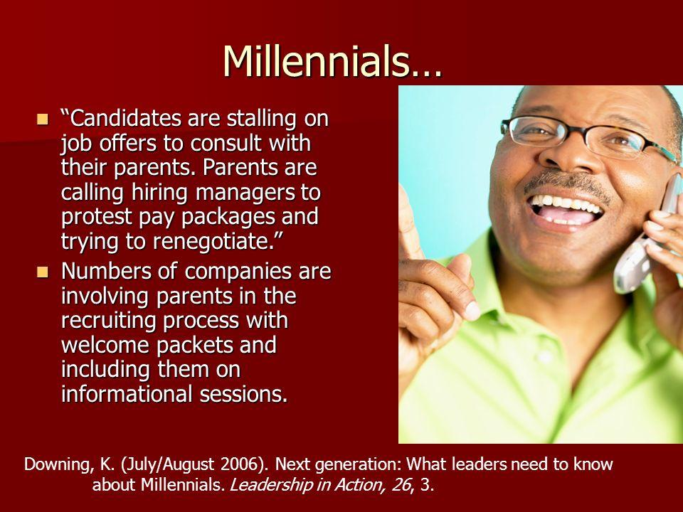 Millennials…
