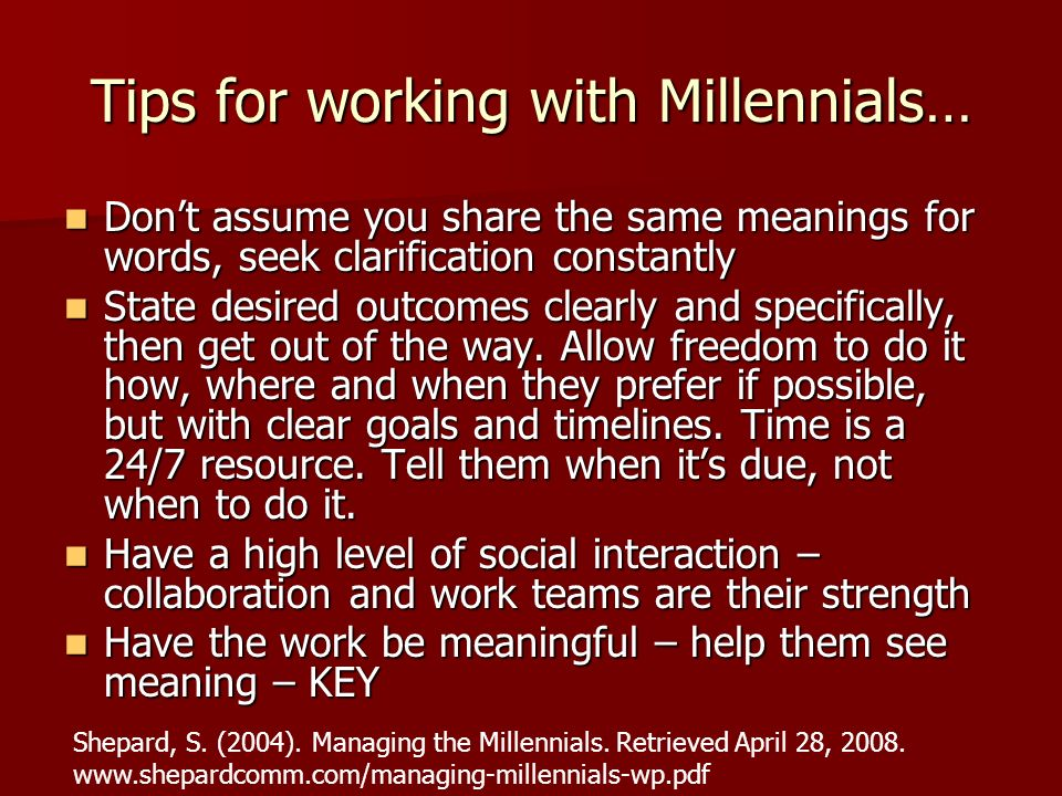 Tips for working with Millennials…
