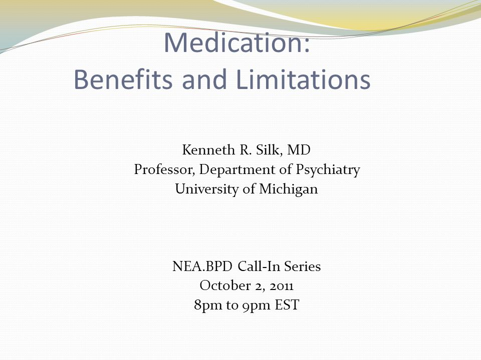 Medication: Benefits and Limitations