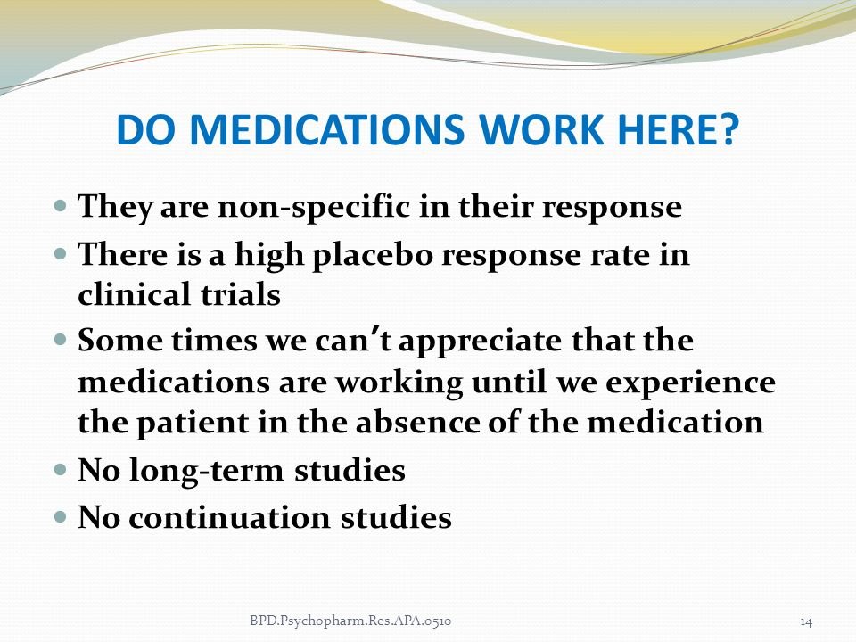 DO MEDICATIONS WORK HERE