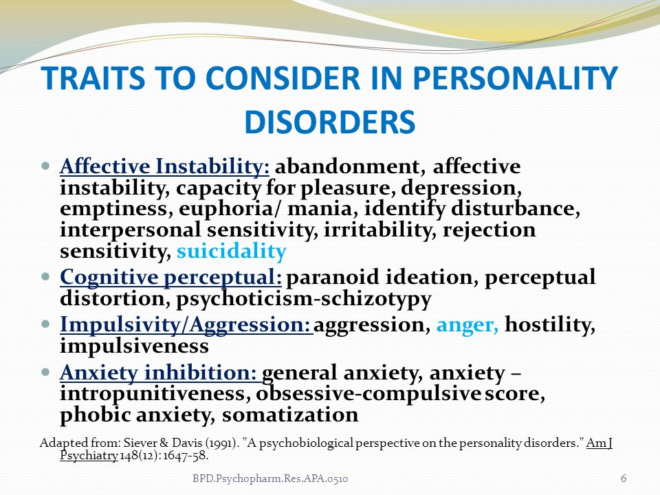 Traits TO CONSIDER IN Personality Disorders