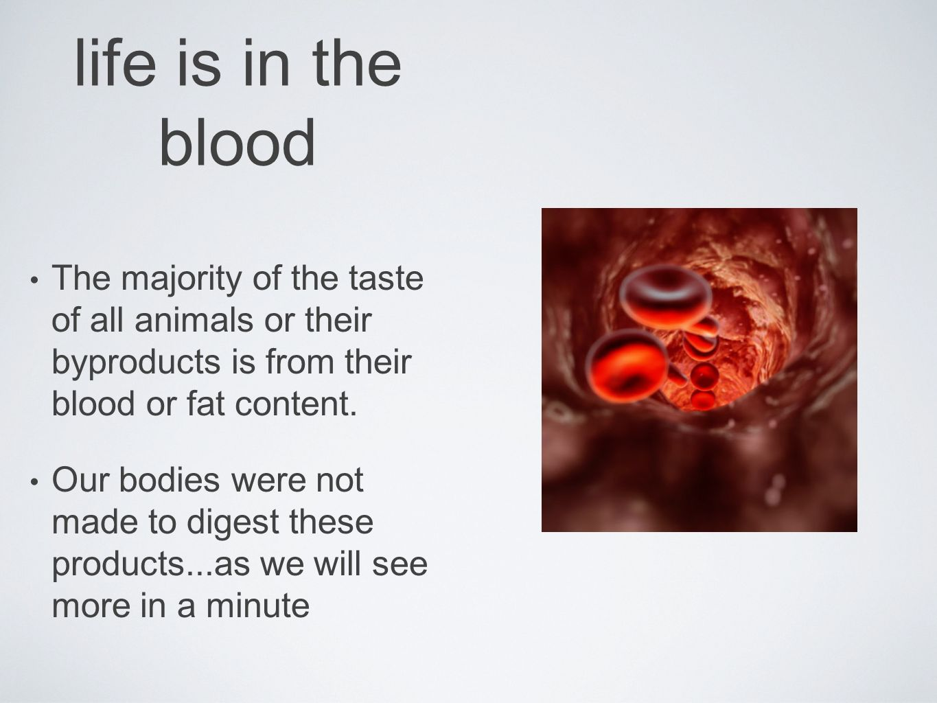 life is in the bloodThe majority of the taste of all animals or their byproducts is from their blood or fat content.