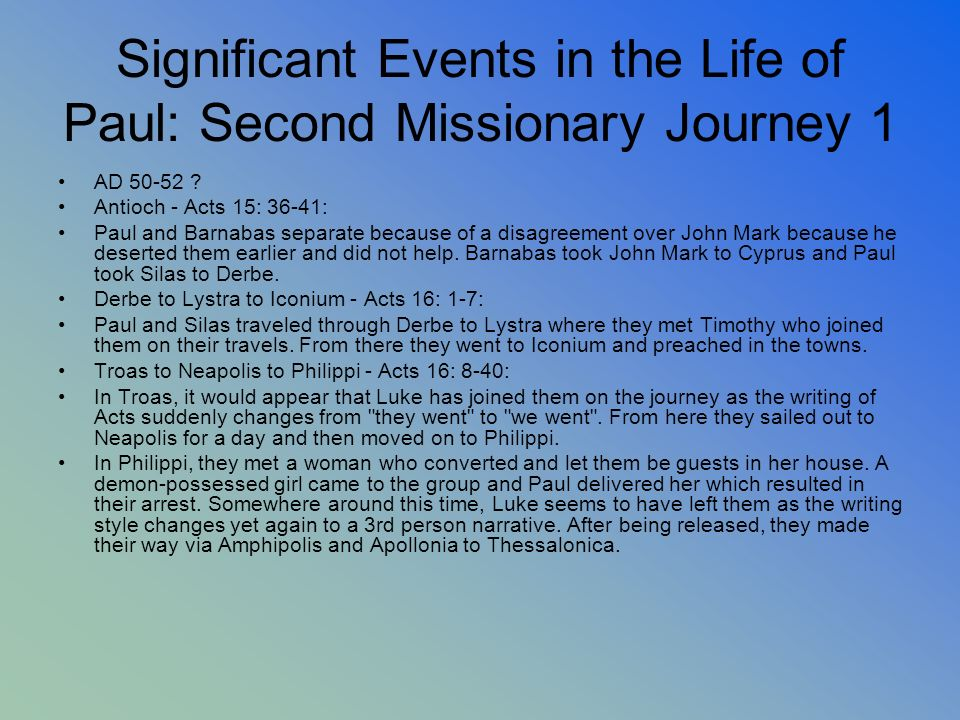 Significant Events in the Life of Paul: Second Missionary Journey 1