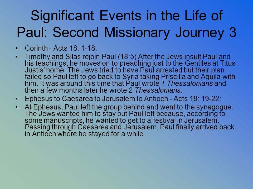 Significant Events in the Life of Paul: Second Missionary Journey 3