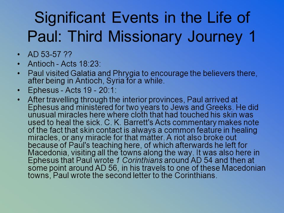 Significant Events in the Life of Paul: Third Missionary Journey 1