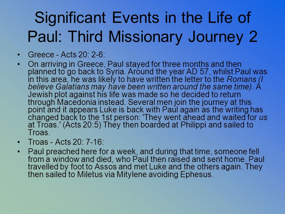 Significant Events in the Life of Paul: Third Missionary Journey 2